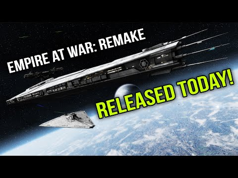 Empire At War Remake - Has Just Been Released And Its Awesome