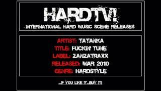 HARDTV! - Tatanka - Fuckin