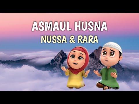 ASMAUL HUSNA - NUSSA DAN RARA Lagu Anak Islami