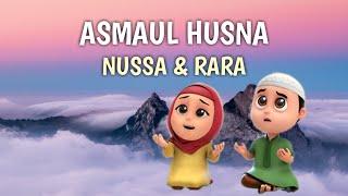 Video ASMAUL HUSNA - NUSSA DAN RARA Lagu Anak Islami download MP3, 3GP, MP4, WEBM, AVI, FLV Oktober 2019