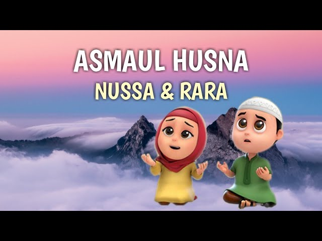 Asmaul Husna Nussa Dan Rara Lagu Anak Islami Youtube