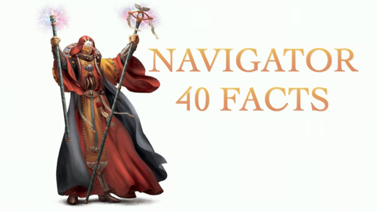 40 facts and lore about navigators warhammer 40k youtube 40 facts and lore about navigators warhammer 40k