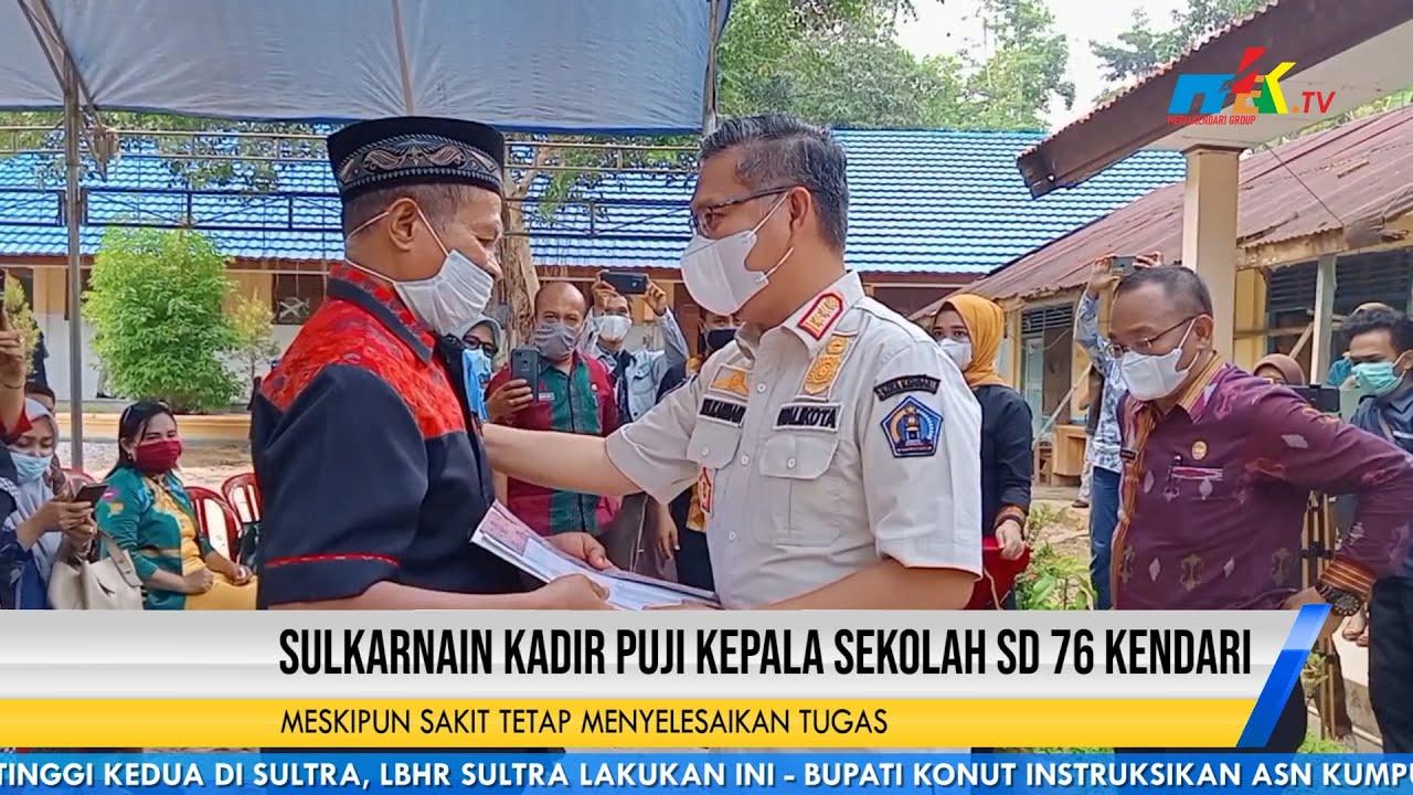 Sulkarnain Kadir Puji Kepala Sekolah SD 76 Kendari