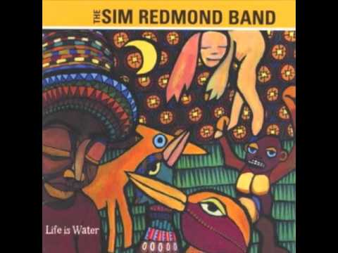Life Is Water / The Sim Redmond Band