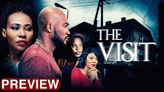 The Visit - Latest 2017 Nigerian Nollywood Drama Movie 10 min preview