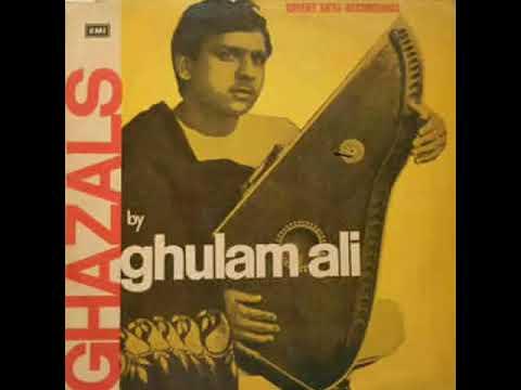Dil Mein Aur Toh Kya Rakha Hai : Ghulam Ali