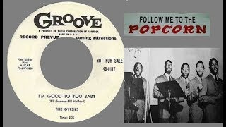 The Gypsies -  Im Good To You Baby -  GROOVE 117 PROMO  -  (1955)
