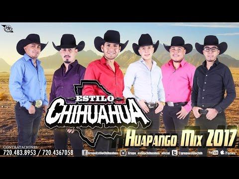 Estilo Chihuahua - Huapango Mix 2017 (Popurri)