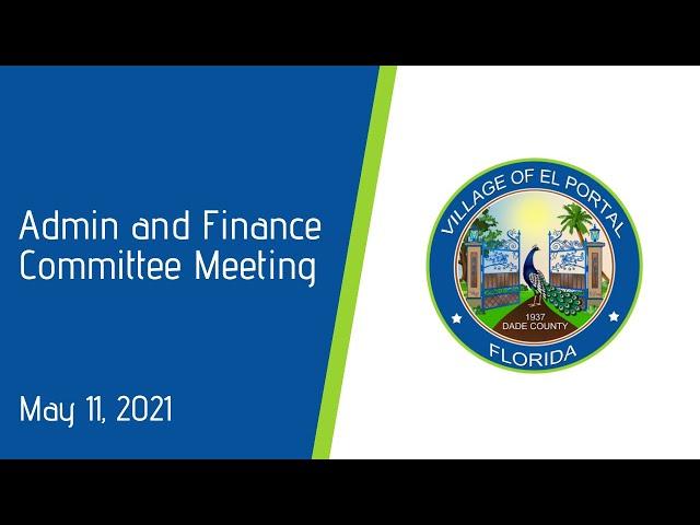 Village of El Portal Admin and Finance Meeting May 11, 2021
