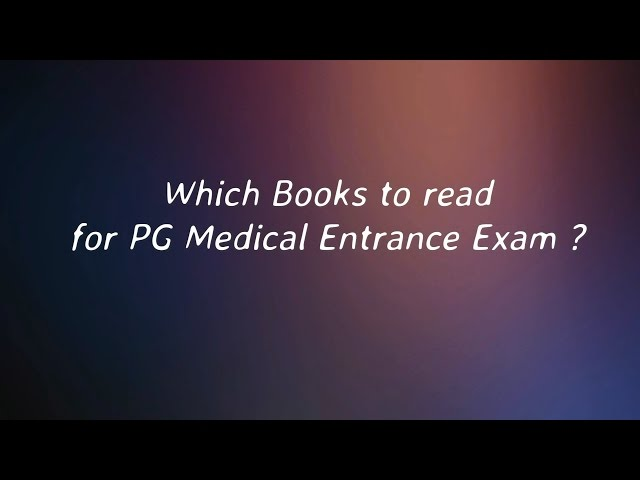 Which Books to Read for NEET-PG/AIIMS/JIPMER/PGI ?- ask toppers