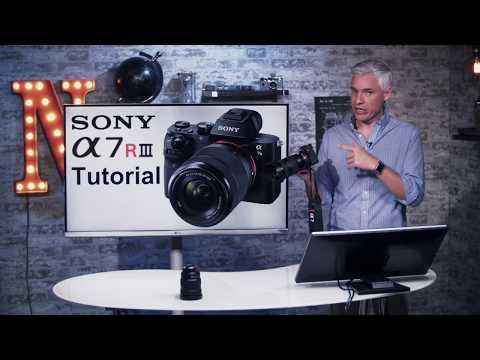 Sony a7R III Training Tutorial