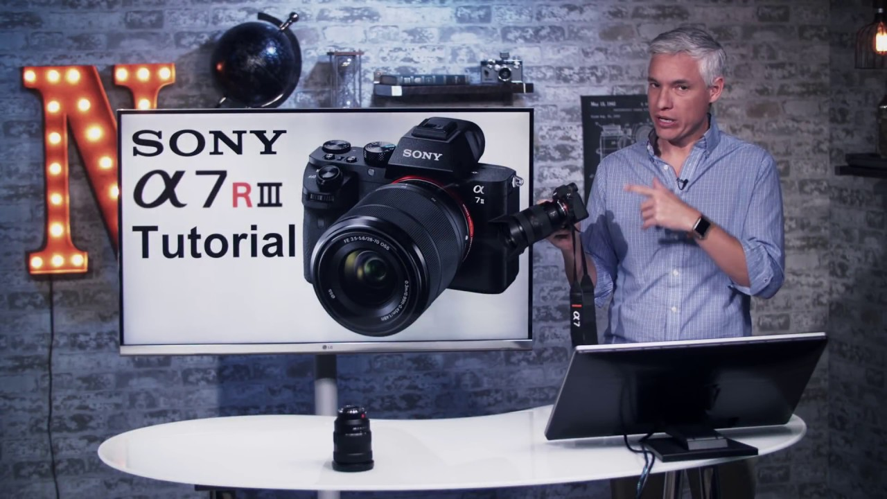 sony a7r iii training tutorial youtube
