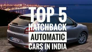Video Top 5 automatic hatchback cars in india | 2017-2018 download MP3, 3GP, MP4, WEBM, AVI, FLV Oktober 2018