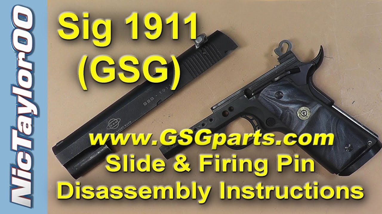 1911 ATI / GSG / Sig Sauer 22 LR Pistol Slide Disassembly Instructions