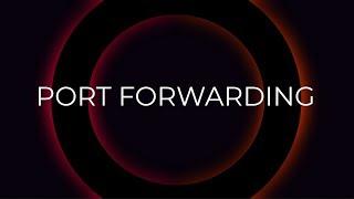 Port Forward Tutorial