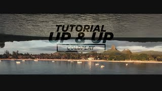After Effect Tutorial I UP & UP - Coldplay