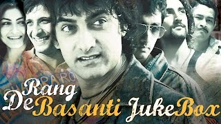 Rang De Basanti Jukebox