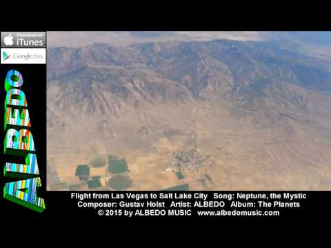 Flight from Las Vegas to Salt Lake City. Music: Neptune from The Planets by ALBEDO.
