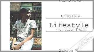 Beat   INSTRUMENTAL Lifestyle  (FRANCO TENO ) [MDL]....