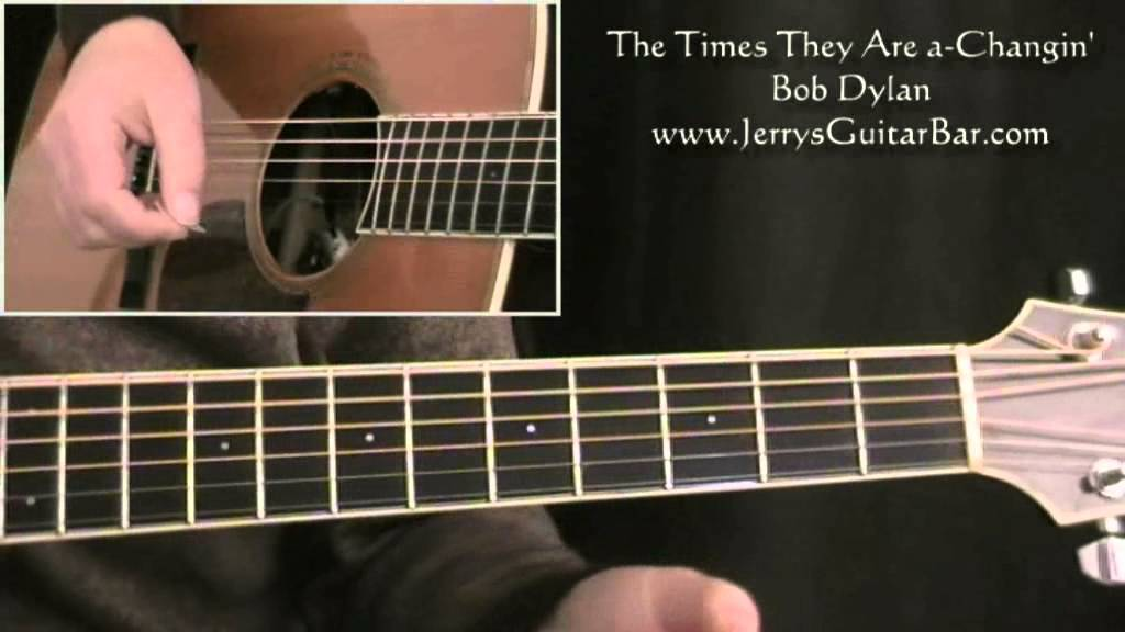 How To Play Bob Dylan The Times They Are A Changin Full Lesson