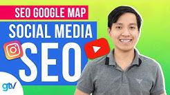 HƯỚNG DẪN SEO TOP GOOGLE MAP (SOCIAL MEDIA SEO) - Học SEO 29