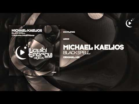 Michael Kaelios - Black Spell (Original Mix) [Liquid Energy Digital]
