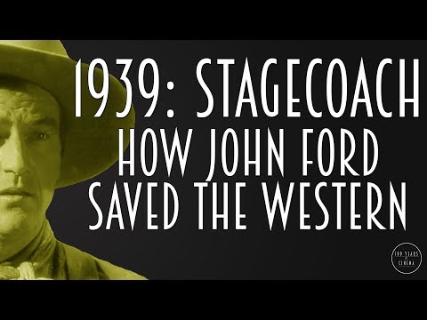 1939: Stagecoach - How John Ford saved the Western