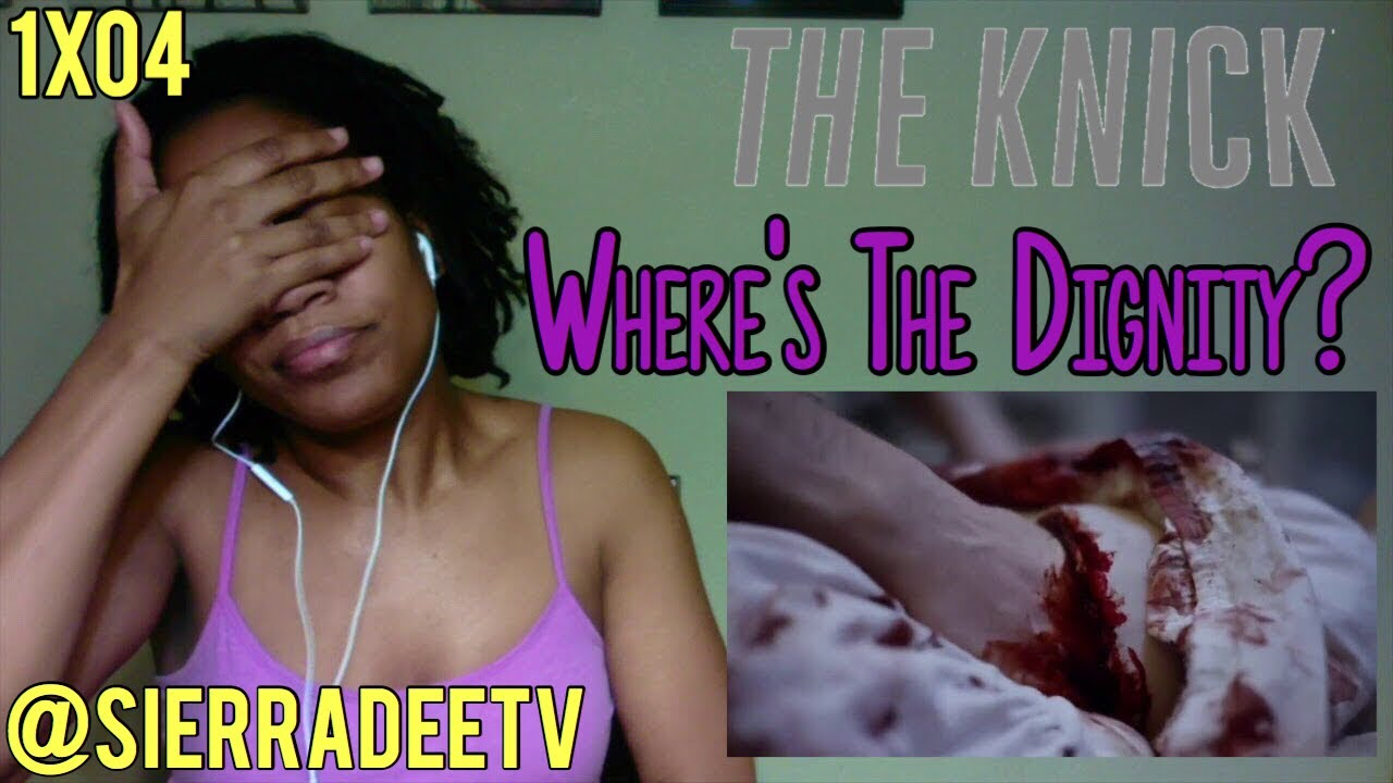 Download The Knick *Where's The Dignity?* 1x04 Reaction!