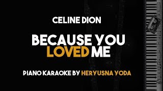 Because You Loved Me - Celine Dion (Piano Karaoke with Lyrics on Screen)