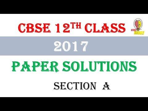 Class 12th Maths CBSE 2017  paper solution section A