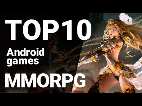 Top 10 MMORPGs For Android 2019 [1080p/60fps]
