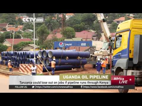 Tanzania to lose thousands of jobs if pipeline runs through Kenya