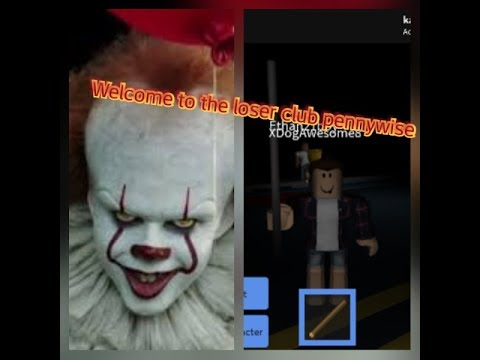Loser Club Roblox Welcome To The Loser Club Pennywise Roblox Adventures Youtube