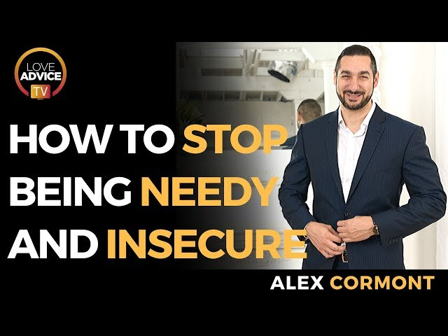 How To Stop Being Needy And Insecure | How To Be Confident In Relationships
