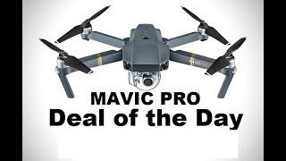 DJI MAVIC PRO $700 Deal Of The Day