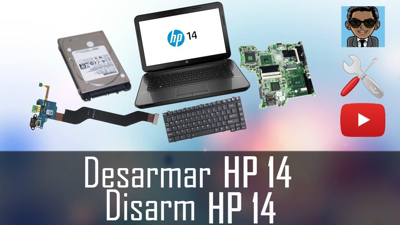 Cómo desarmar portátil HP 14.   Teclado, Board, Disco Duro  Sencillo ... e252d44fe3dc