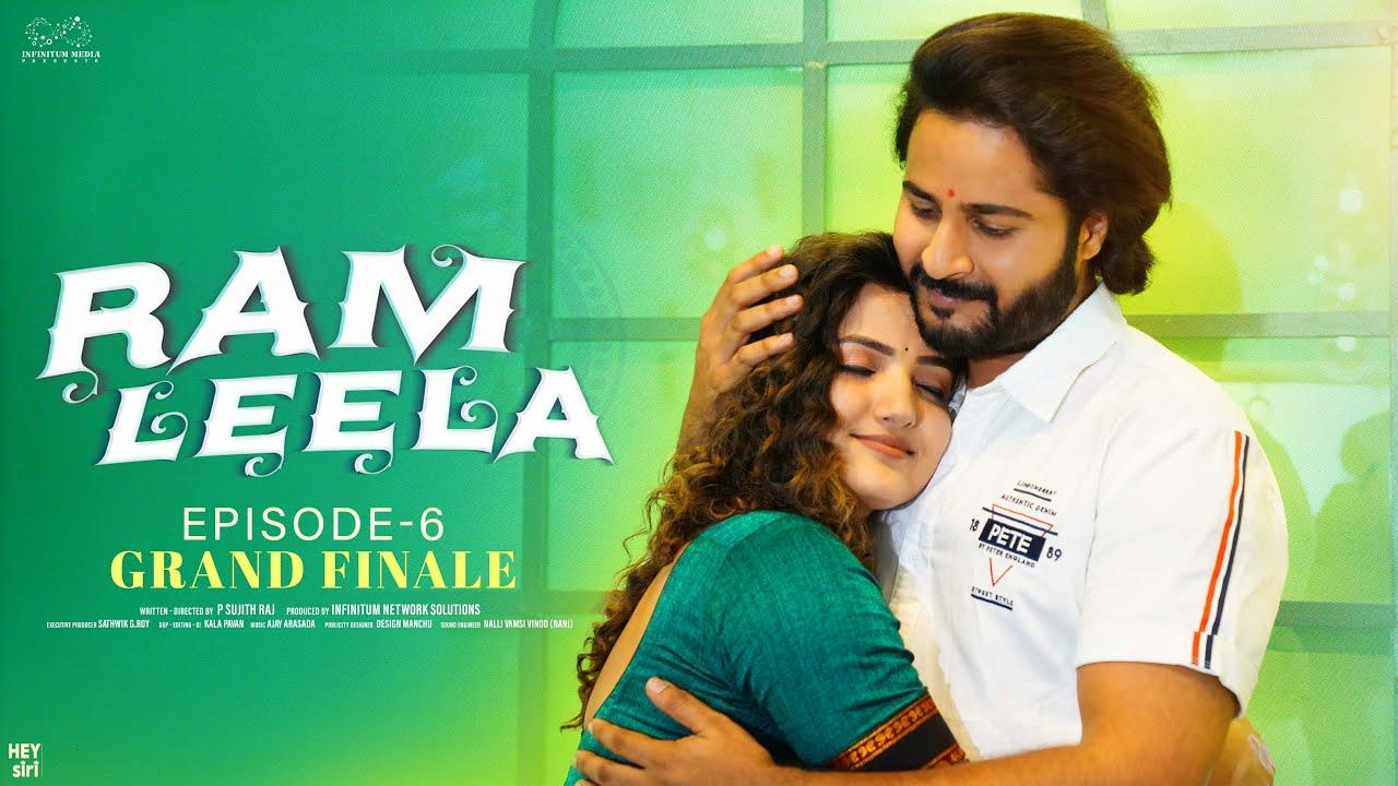 Ram Leela Web Series || Episode - 6 || Siri Hanmanth || Shrihan || Infinitum Media