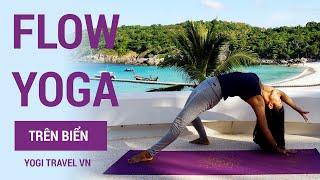 Flow Yoga GIẢM CÂN trên biển Phuket Thái Lan | Yogi Travel VN