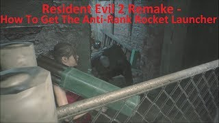 Resident Evil 2 Remake - How To Get The Unlimited Anti-Tank Rocket Launcher For The Whole Story