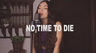Billie Eilish - No Time To Die (Versión En Español) Laura Buitrago (Cover)