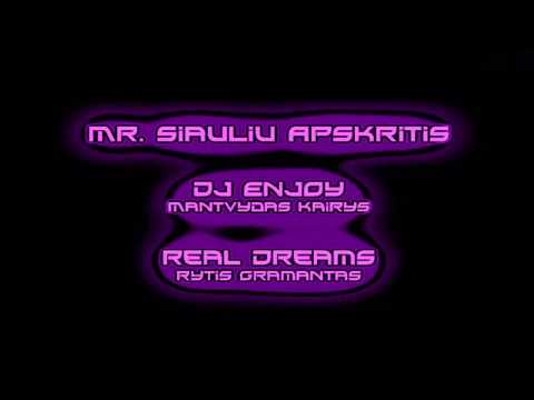 Mr. Siauliu Apskritis - Stebuklu Shalis 2017 (Dj Enjoy & Real Dreams)