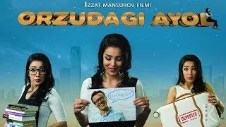 Orzudagi ayol (o'zbek film) | Орзудаги аёл (узбекфильм)