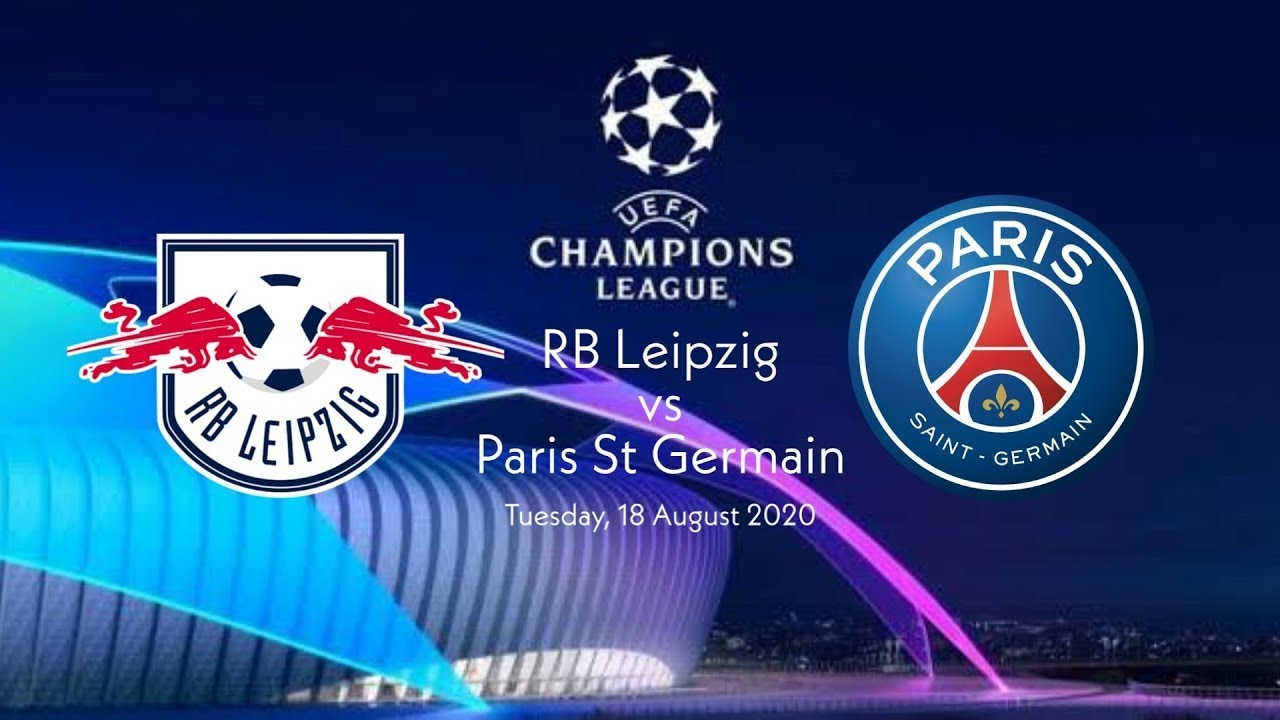 Paris Vs Rb Leipzig Uefa Champions League Semi Final 2020 Youtube