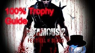 100% Trophy Guide! Infamous Festival of Blood