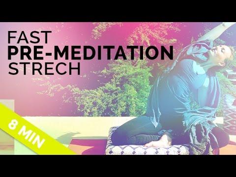 Prepare to Meditate: Quick Pre-Meditation Stretch (8-min) - Easy Yoga Before Meditation