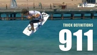 911 / Shifty Raley - Kitesurfing Trick Definition