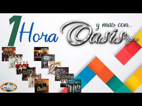 Oasis 4you - Una Hora y más
