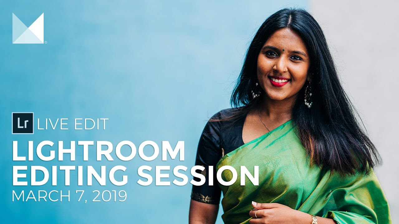 Lightroom Live Editing Session — All Preset Packs | Facebook Live Replay  March 7, 2019
