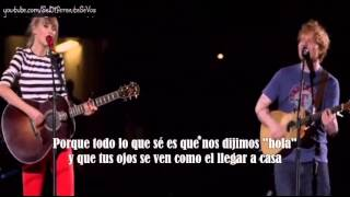 Taylor Swift ft Ed Sheeran - Everything has changed subtitulada en español (live)