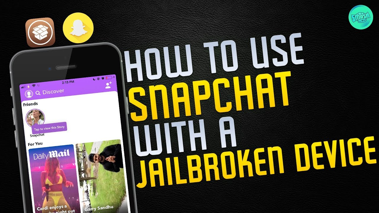 Run Snapchat On Jailbroken Device - Bypass Snapchat Jailbreak Detection  With Tweakconfigurator
